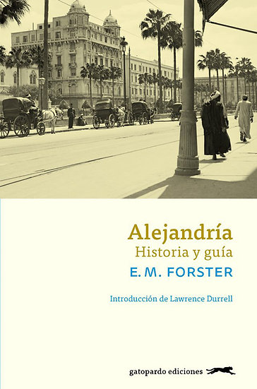 ALEJANDRÍA. FORSTER, E.M.