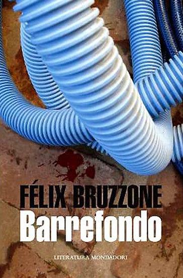 BARREFONDO. BRUZZONE, FÉLIX