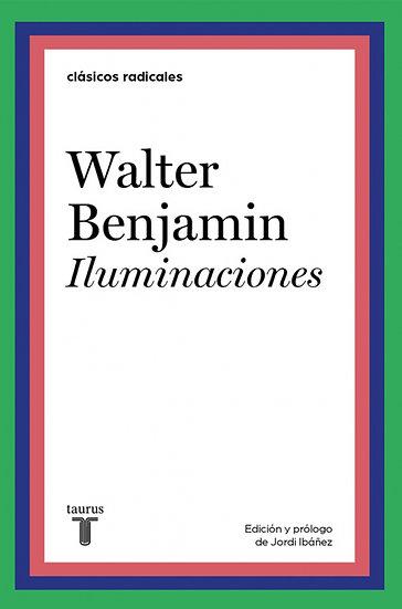 ILUMINACIONES. BENJAMIN, WALTER