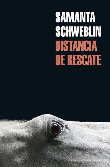 DISTANCIA DE RESCATE. SCHWEBLIN, S.