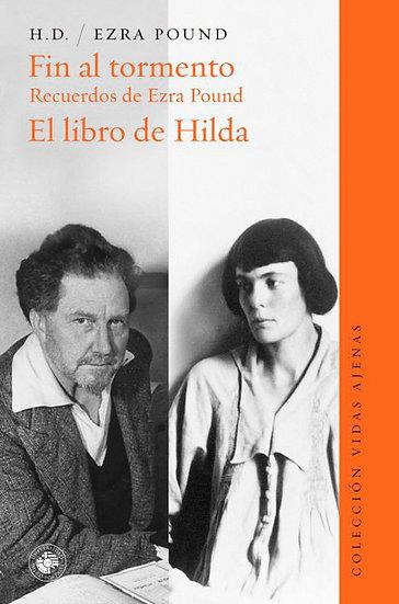 FIN AL TORMENTO / EL LIBRO DE HILDA. POUND, EZRA - H. D.