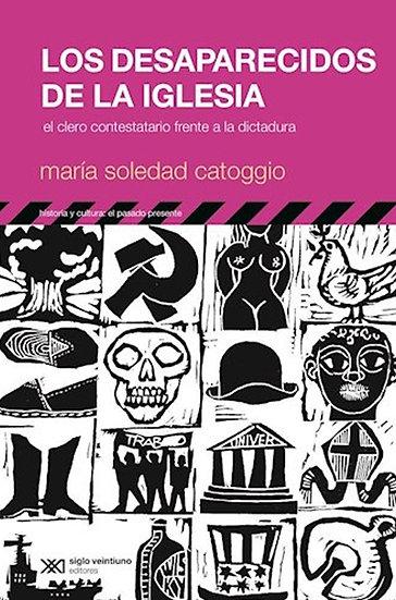 LOS DESAPARECIDOS DE LA IGLESIA. CATOGGIO, MARÍA SOLEDAD