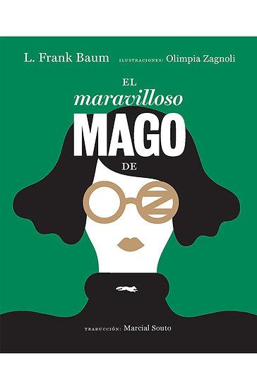 EL MARAVILLOSO MAGO DE OZ. BAUM, L. FRANK - ZAGNOLI, OLIMPIA