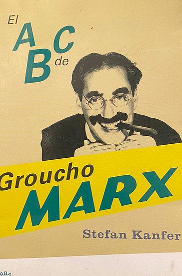 EL ABC DE GROUCHO MARX. KANFER, STEFAN