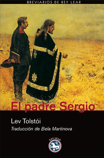 EL PADRE SERGIO. TOLSTÓI, LEV