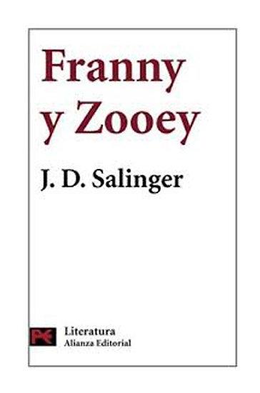 FRANNY Y ZOOEY. SALINGER, J.D.