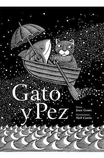 GATO Y PEZ. GRANT, JOAN - CURTIS, NEIL