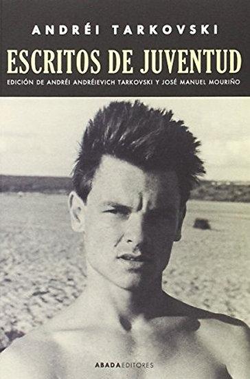 ESCRITOS DE JUVENTUD. TARKOVSKI, ANDREI