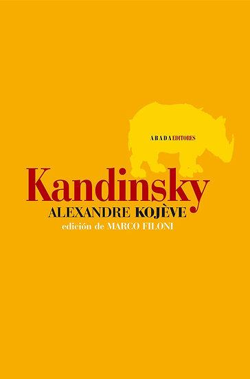 KANDINSKY. KOJEVE, ALEXANDRE