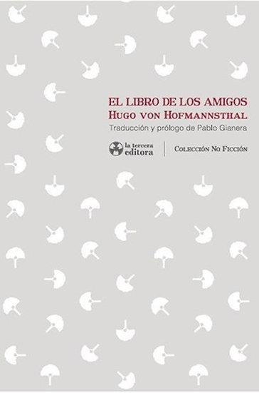 EL LIBRO DE LOS AMIGOS. VON HOFMANNSTHAL, HUGO