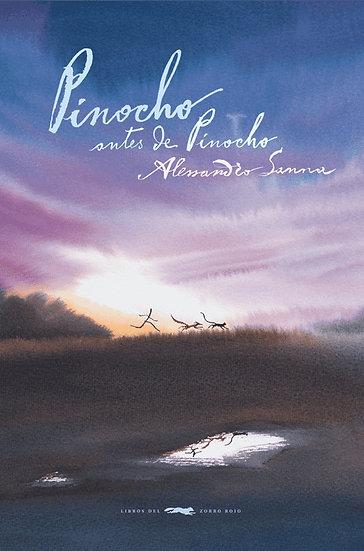 PINOCHO ANTES DE PINOCHO. SANNA, ALESSANDRO