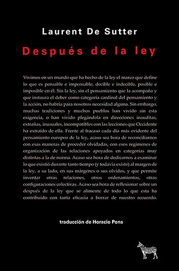DESPUÉS DE LA LEY. DE SUTTER, LAURENT