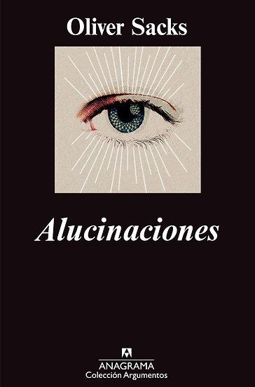 ALUCINACIONES. SACKS, OLIVER