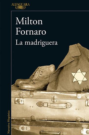 LA MADRIGUERA. FORNARO, MILTON