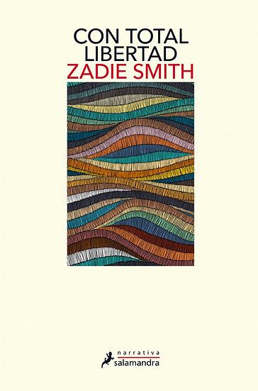 CON TOTAL LIBERTAD. SMITH, ZADIE