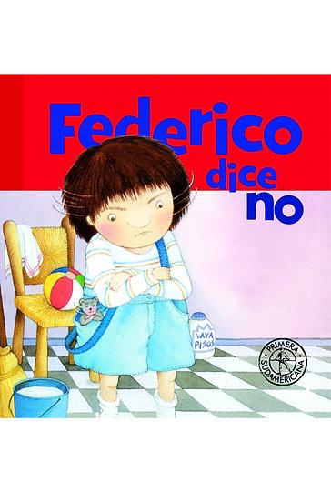 FEDERICO DICE NO. MONTES, GRACIELA