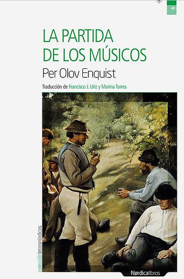 LA PARTIDA DE LOS MÚSICOS. ENQUIST, PER OLOV