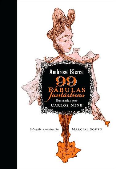 99 FÁBULAS FANTÁSTICAS. BIERCE, AMBROSE