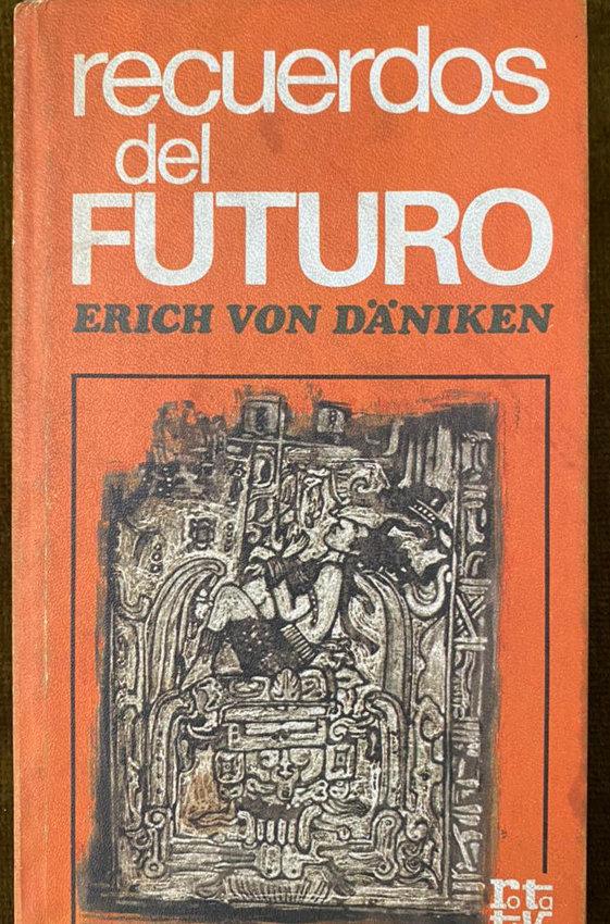 Recuerdos Del Futuro Von Daniken Erich Librosref