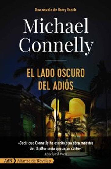 EL LADO OSCURO DEL ADIÓS. CONNELLY, MICHAEL