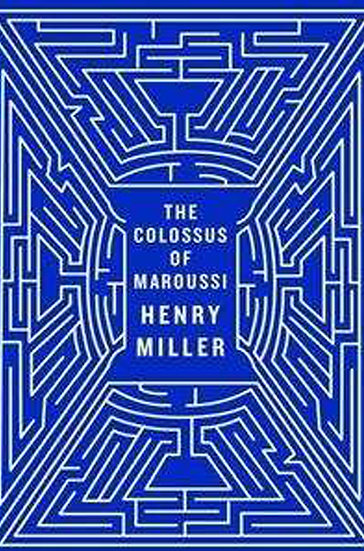 THE COLOSSUS OF MAROUSSI. MILLER, HENRY