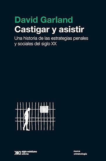 CASTIGAR Y ASISTIR. GARLAND, DAVID