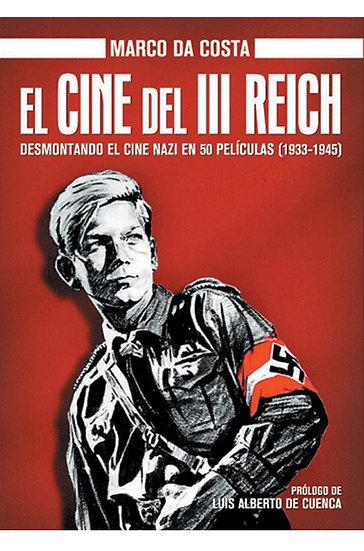 EL CINE DEL III REICH. DA COSTA, MARCO