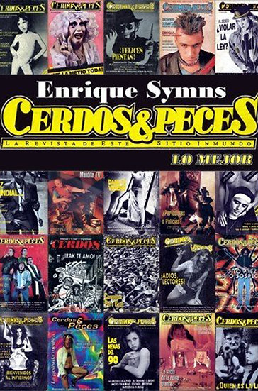 CERDOS & PECES: LO MEJOR. SYMNS, ENRIQUE