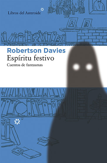 ESPÍRITU FESTIVO. DAVIES, ROBERTSON