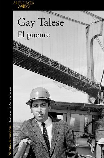 EL PUENTE. TALESE, GAY
