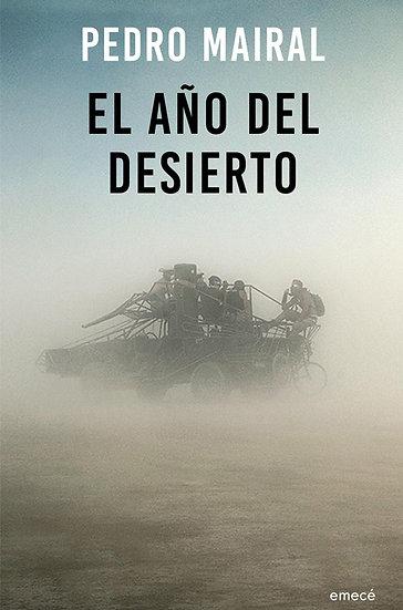 EL AÑO DEL DESIERTO. MAIRAL, PEDRO