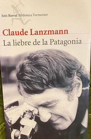 LA LIEBRE DE LA PATAGONIA. LANZMANN, CLAUDE
