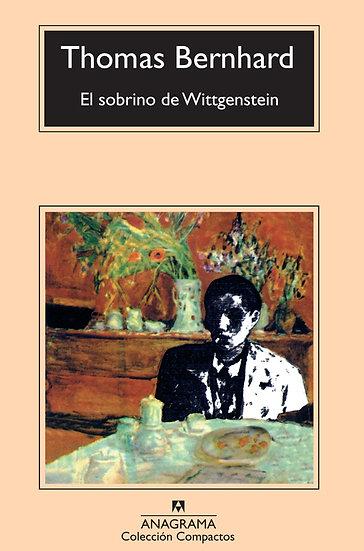 EL SOBRINO DE WITTGENSTEIN. BERNHARD, THOMAS