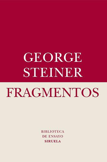 FRAGMENTOS. STEINER, GEORGE