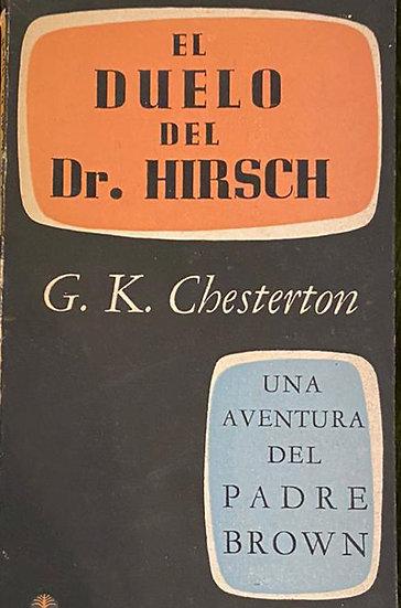EL DUELO DEL DR. HIRSCH. CHESTERTON, G.K.