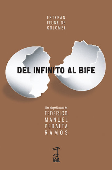 DEL INFINITO AL BIFE. FEUNE DE COLOMBI, ESTEBAN