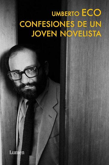 CONFESIONES DE UN JOVEN NOVELISTA. ECO, UMBERTO
