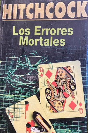 LOS ERRORES MORTALES. HITCHCOCK, ALFRED