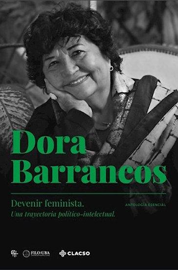 DEVENIR FEMINISTA. BARRANCOS, DORA