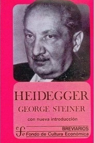 HEIDEGGER. STEINER, GEORGE