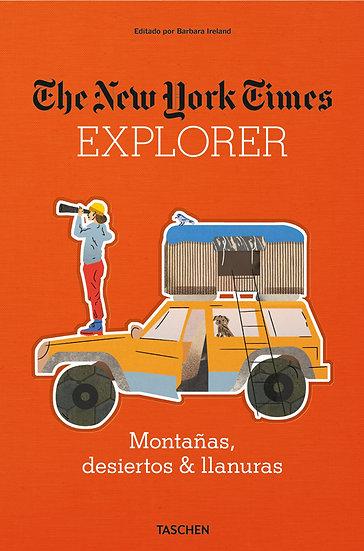 THE NEW YORK TIMES EXPLORER: MONTAÑAS, DESIERTOS Y LLANURAS
