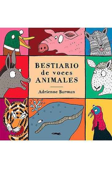 BESTIARIO DE LAS VOCES ANIMALES. BARMAN, ADRIENNE