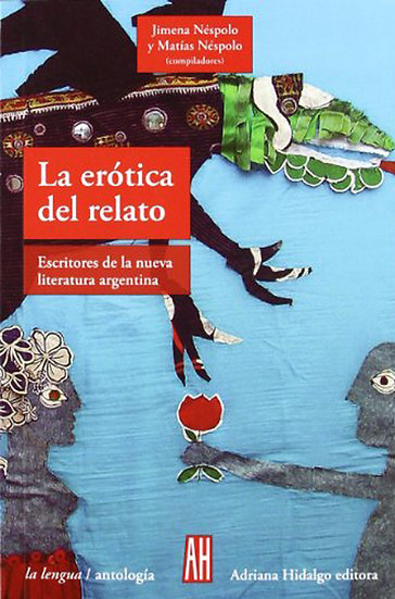 LA ERÓTICA DEL RELATO. VV.AA.
