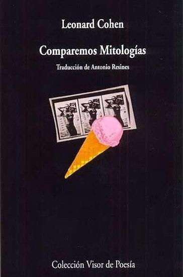 COMPAREMOS MITOLOGIAS. COHEN, LEONARD