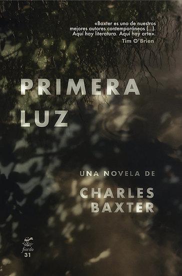 PRIMERA LUZ. BAXTER, CHARLES