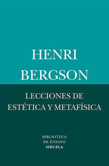 LECCIONES DE ESTÉTICA Y METAFÍSICA. BERGSON, HENRI