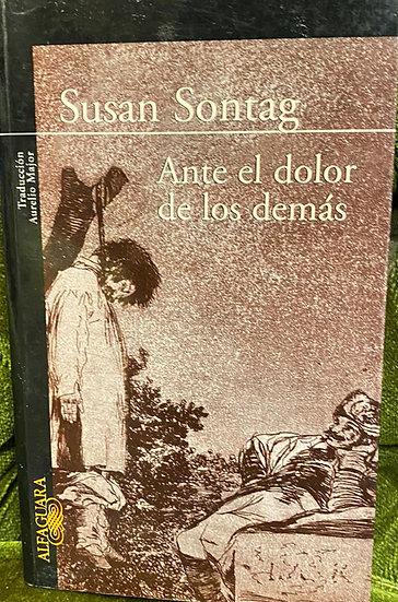 ANTE EL DOLOR DE LOS DEMÁS. SONTAG, SUSAN
