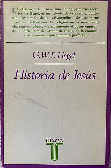 HISTORIA DE JESÚS. HEGEL, G.W.F.