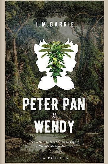 PETER PAN Y WENDY. BARRIE, J.M.