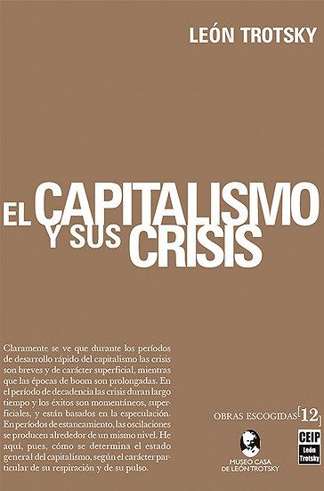 EL CAPITALISMO Y SUS CRISIS. TROTSKY, LEÓN